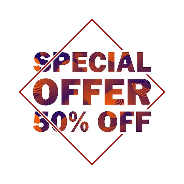 Offerta speciale scontata del 50%