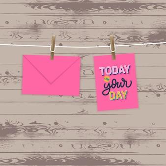 Oggi è il tuo giorno. lettering citazioni motivazionali.