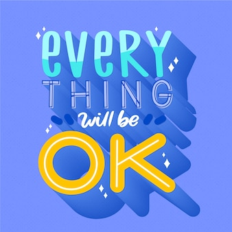 Ogni pensiero sarà ok lettering