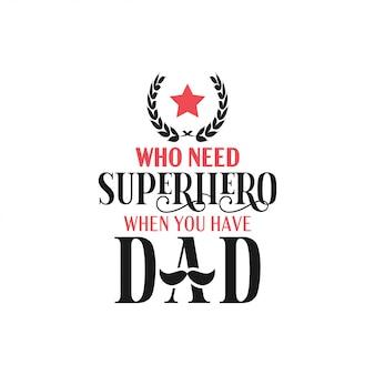 Papà citazione tipografia lettering