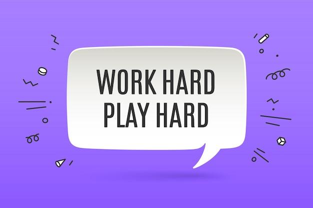 Poster di motivazione work hard play hard