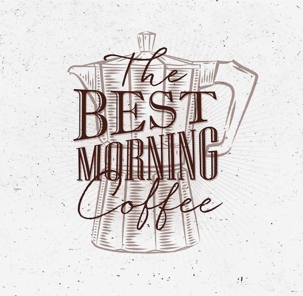 Poster migliore caffè mattutino marrone