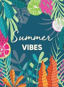 Progettazione del manifesto della pianta tropicale con lo slogan di tipografia di vibrazioni estive e frutta tropicale su fondo verde scuro. collezione di piante esotiche.
