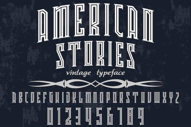 Progettazione di etichette per font storie americane