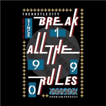 Progettazione di tipografia grafica di slogan per t-shirt stampata pronta