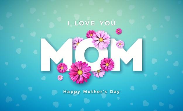 Progettazione felice della cartolina d'auguri di festa della mamma con la lettera di tipografia e del fiore su fondo blu.