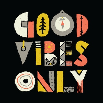 Progettazione grafica della maglietta di arte di vettore dell'illustrazione di tipografia di buone vibrazioni