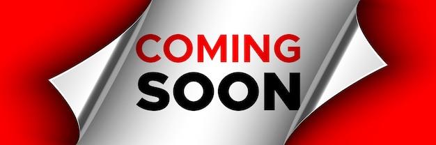 Prossimamente poster. nastro rosso con bordi curvi su sfondo bianco. etichetta.