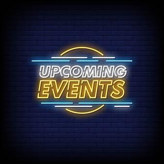 Prossimi eventi testo di insegne al neon