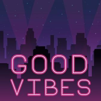 Pubblicità al neon di buone vibrazioni