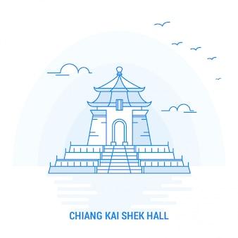 Punto di riferimento blu di chiang kai shek hall