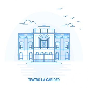 Punto di riferimento blu di teatro la carided