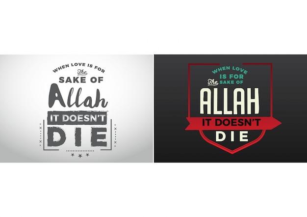 Quando l'amore è per amore di allah, non muore.