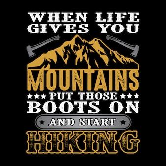 Quando la vita ti dà le montagne