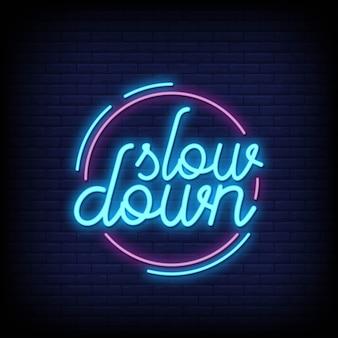 Rallenta il testo delle insegne al neon