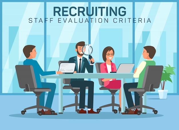 Recruting staff evalution criteria pick up staff