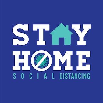 Resta a casa concetto di distanziamento sociale, icona del segno, stop covid-19 virus, illustrazione
