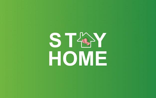 Resta a casa, resta su eco environment background. resta al sicuro con l'icona di casa contro i virus. il concetto di quarantena e rimanere a casa. consapevolezza covid-19.spazio per il tuo sito web banner di testo vettoriale.semplice