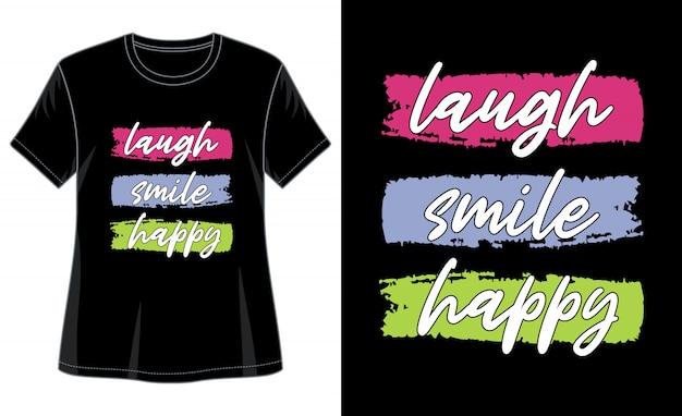 Ridere sorriso felice tipografia per t-shirt stampata