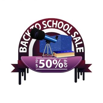 Ritorno a scuola, banner sconto rotondo per il tuo sito web con il telescopio