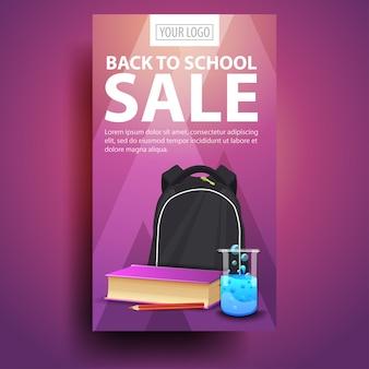 Ritorno a scuola, banner verticale moderno ed elegante per il tuo business con zaino da scuola