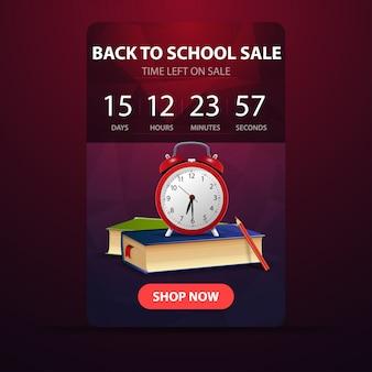 Ritorno a scuola, banner web con conto alla rovescia fino alla fine della vendita con libri scolastici e sveglia