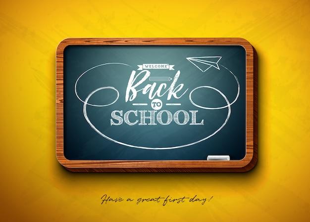 Ritorno a scuola con lavagna e tipografia scritte sul giallo.