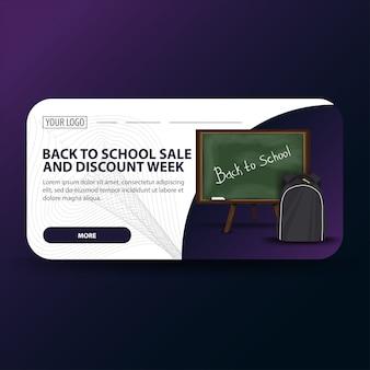 Ritorno a scuola e banner settimana sconto