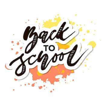 Ritorno a scuola frase lettering