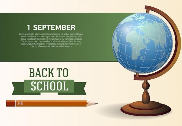 Ritorno a scuola, primo di settembre, poster design con globo