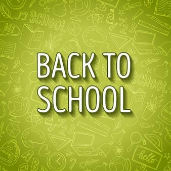 Ritorno a scuola schizzo sfondo verde