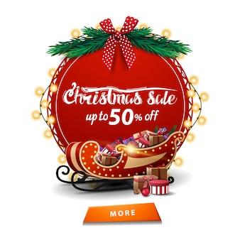 Saldi natalizi, fino al 50% di sconto, banner sconto rosso rotondo con ghirlanda