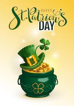 Saluto di testo felice giorno di san patrizio. cappello verde, moneta piena d'oro e quadrifoglio portafortuna