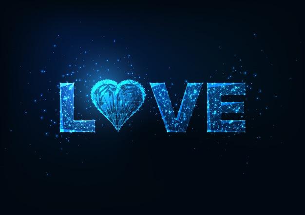 San valentino, incandescente basso poligonale parola amore con il simbolo del cuore