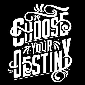 Scegli il tuo destino