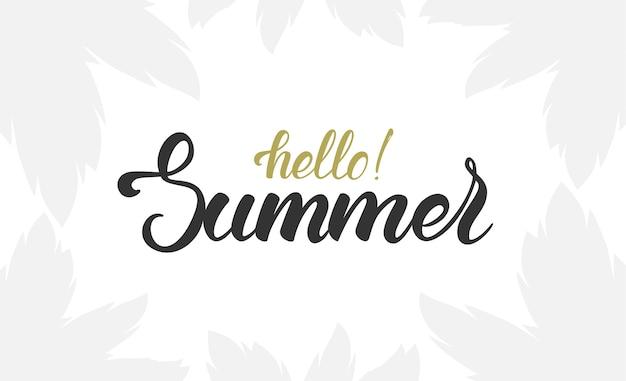 Scritta a pennello di hello summer con silhouette leggera di foglie di palma