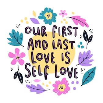 Scritte floreali self love