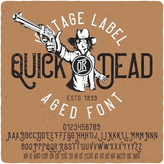 Scritte vintage quick or dead
