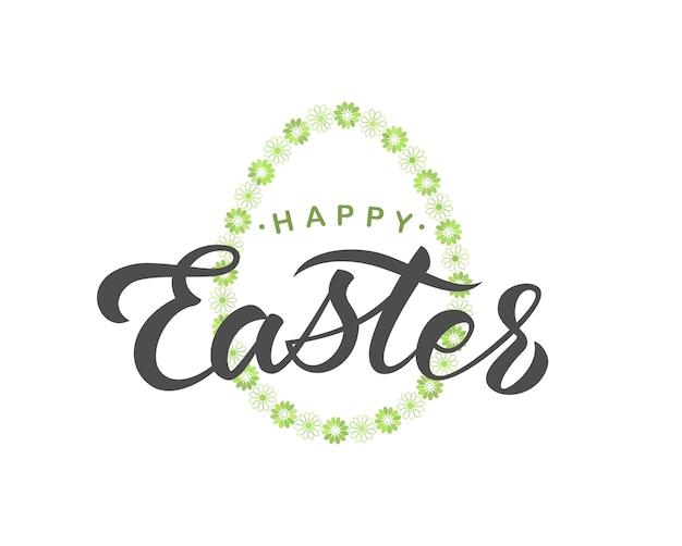 . scritto a mano elegante e moderno pennello lettering di buona pasqua su sfondo di uova di fiori.