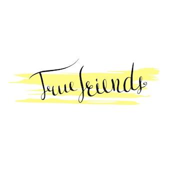 Scrivere lettere vettoriali. icona true friends