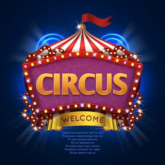 Segno di vettore di carnevale del circo con cornice di lampadina. illustrazione del cartellone di benvenuto circo