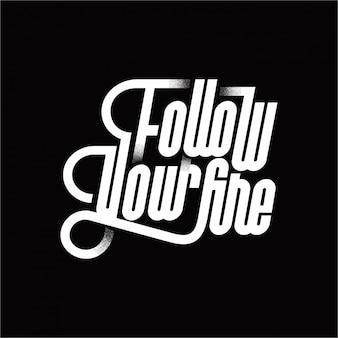 Segui il tuo fuoco