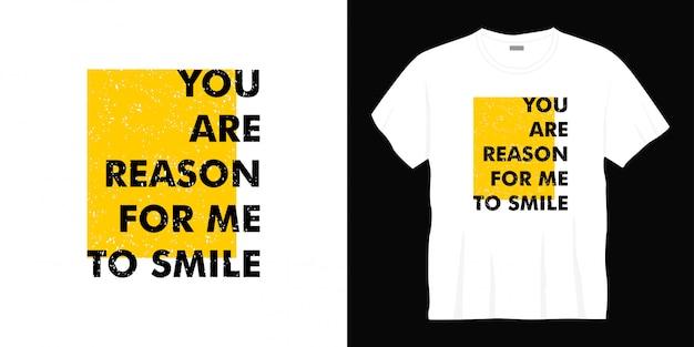Sei motivo per me di sorridere tipografia design t-shirt