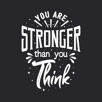 Sei più forte di quanto pensi