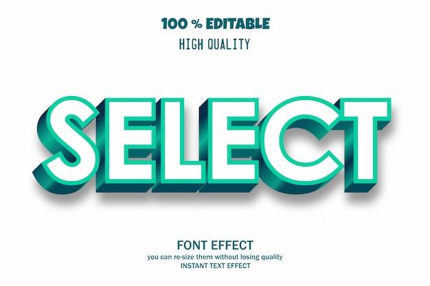 Seleziona l'effetto del carattere del testo