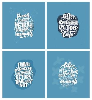 Set con citazioni di ispirazione di stile di vita su viaggi e bei momenti, slogan con lettere disegnate a mano