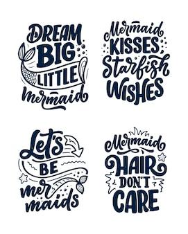 Set con citazioni di lettere disegnate a mano divertenti sulla sirena.