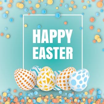 Sfondo di pasqua felice con uova decorate realistiche. biglietto d'auguri