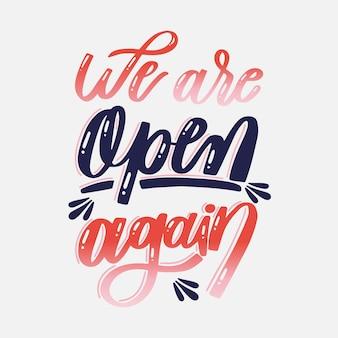 Siamo di nuovo aperti lettering