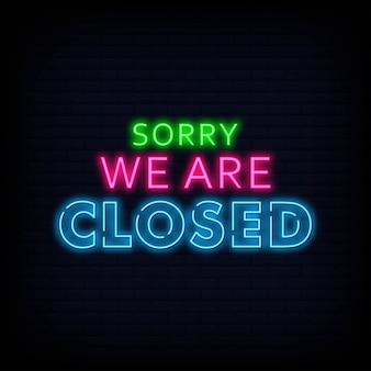 Siamo spiacenti, siamo chiusi al neon segni testo vettoriale